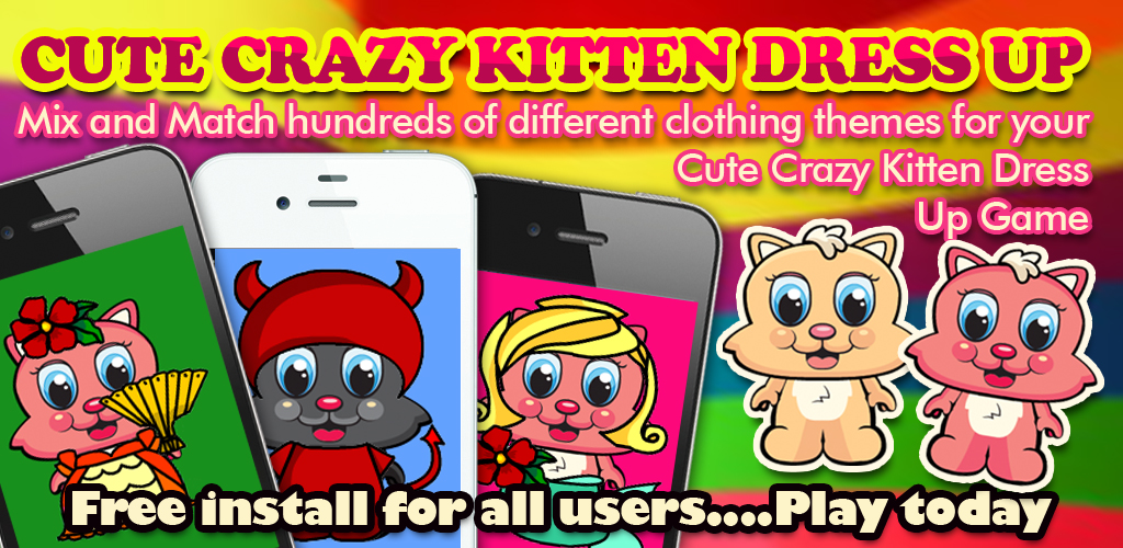Cute Crazy Kitten Dress Up Feature