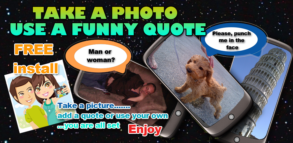 Take a Photo Use a Funny Quote Feature